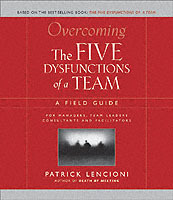 Overcoming the Five Dysfunctions of a Team av Patrick M. Lencioni (Heftet)