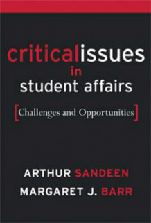 Critical Issues for Student Affairs av Margaret J. Barr og Arthur Sandeen (Innbundet)