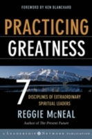Practicing Greatness av Reggie McNeal (Innbundet)