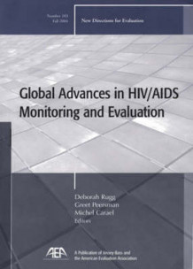 Global Advances in HIV/AIDS Monitoring and Evaluation (Heftet)