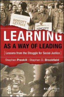 Learning as a Way of Leading av Stephen Preskill og Stephen D. Brookfield (Innbundet)