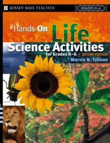 Hands on Life Science Activities for Grades K-6 av Marvin N. Tolman (Heftet)