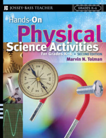 Hands-On Physical Science Activities for Grades K-6 av Marvin N. Tolman (Heftet)