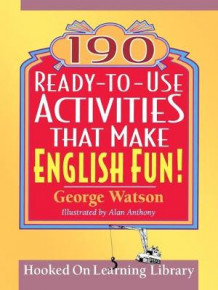 190 Ready-to-Use Activities That Make English Fun!: v. 1 av George Watson og Alan Anthony (Heftet)