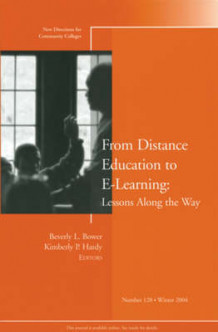From Distance Education to e-Learning Winter 2004 av Beverly L. Bower og Kimberly P. Hardy (Heftet)
