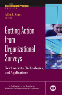 Getting Action from Organizational Surveys av Allen I. Kraut (Innbundet)