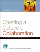 Creating a Culture of Collaboration: (Innbundet)