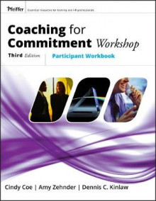 Coaching For Commitment Workshop av Cindy Coe, Amy Zehnder og Dennis C. Kinlaw (Heftet)