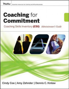 Coaching for Commitment: Administrator's Guide Collection av Dennis C. Kinlaw, Cindy Coe og Amy Zehnder (Heftet)