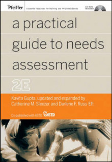 A Practical Guide to Needs Assessment, 2nd Edition av Catherine Sleezer og Darlene Russ-Eft (Innbundet)