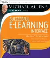 Michael Allen's Online Learning Library: Successful e-Learning Interface av Michael W. Allen (Heftet)