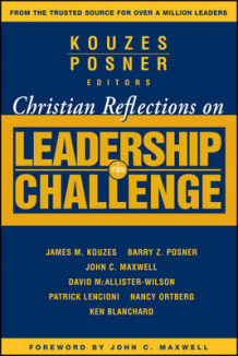 Christian Reflections on the Leadership Challenge (Heftet)