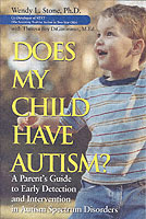Does My Child Have Autism? av Wendy L. Stone og Theresa Foy DiGeronimo (Heftet)