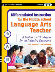 Differentiated Instruction for the Middle School Language Arts Teacher av Joan D'Amico, Kate Gallaway og Karen Eich Drummond (Heftet)