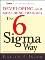 Developing and Measuring Training the Six Sigma Way av Kaliym A. Islam (Heftet)