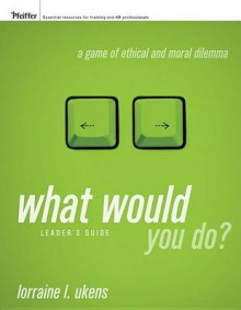 What Would You Do?: Leader's Guide av Lorraine L. Ukens (Heftet)