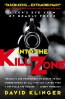 Into the Kill Zone av David Klinger (Heftet)