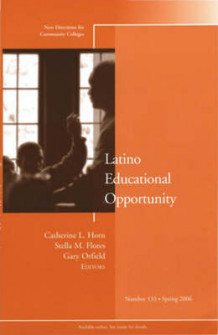 Latino Educational Opportunity (Heftet)