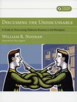Discussing the Undiscussable av William R. Noonan (Heftet)