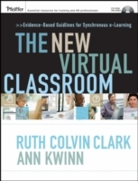 The New Virtual Classroom av Ruth C. Clark og Ann Kwinn (Innbundet)