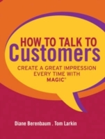 How to Talk to Customers av Diane Berenbaum og Tom Larkin (Innbundet)