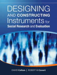 Designing and Constructing Instruments for Social Research and Evaluation av David Colton og Robert W. Covert (Heftet)