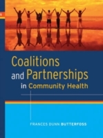Coalitions and Partnerships in Community Health av Frances Dunn Butterfoss (Innbundet)