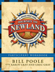 Journey to Newland: Participant's Workbook av Bill Poole, Karen Gray og Greg Gray (Heftet)