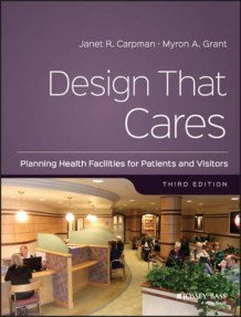 Design That Cares av Janet R. Carpman og Myron A. Grant (Heftet)