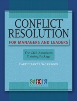 Conflict Resolution for Managers and Leaders: Participants Workbook av CDR Associates (Heftet)