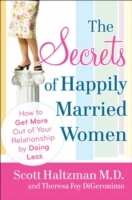 The Secrets of Happily Married Men av Scott Haltzman og Theresa Foy DiGeronimo (Heftet)