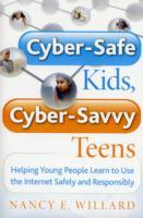 Cyber-Safe Kids, Cyber-Savvy Teens av Nancy E. Willard (Heftet)