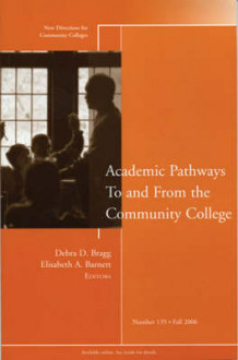 Academic Pathways to and from the Community College Fall 2006 (Heftet)