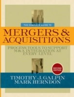 The Complete Guide to Mergers and Acquisitions: Process Tools to Support M& av Timothy J. Galpin og Mark Herndon (Innbundet)
