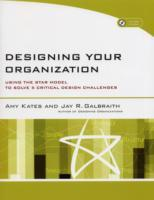Designing Your Organization av Amy Kates og Jay R. Galbraith (Heftet)