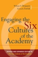 Engaging the Six Cultures of the Academy, Revised and Expanded Edition of the Four Cultures of the Academy av William H. Bergquist og Kenneth Pawlak (Innbundet)