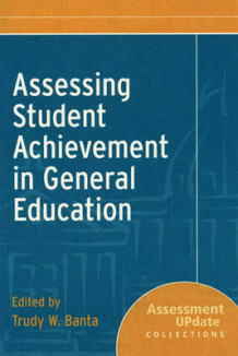 Assessing Student Achievement in General Education (Heftet)