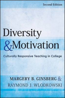 Diversity and Motivation av Margery B. Ginsberg og Raymond J. Wlodkowski (Innbundet)