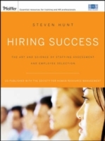 Hiring Success av Steven T. Hunt (Heftet)