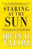 Staring at the Sun: Overcoming the Terror of Death av Irvin D. Yalom (Innbundet)