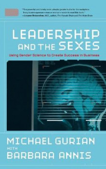 Leadership and the Sexes av Michael Gurian og Barbara Annis (Innbundet)