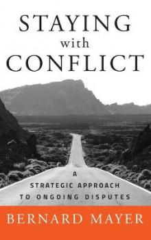 Staying with Conflict av Bernard Mayer (Innbundet)