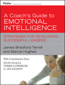 A Coach's Guide to Emotional Intelligence av Marcia M. Hughes og James Bradford Terrell (Innbundet)