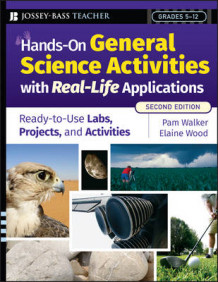 Hands-on General Science Activities with Real-life Applications av Pam Walker og Elaine Wood (Heftet)