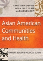 Asian American Communities and Health (Heftet)