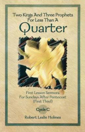 Two Kings and Three Prophets for Less Than a Quarter av Robert Leslie Holmes (Heftet)
