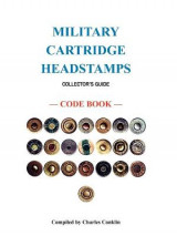 Omslag - Military Cartridge Headstamps Collectors Guide