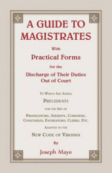 A Guide to Magistrates av Joseph Mayo (Heftet)