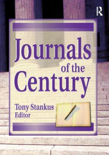 Journals of the Century av Jim Cole og Tony Stankus (Innbundet)