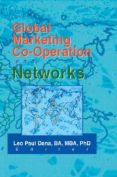 Global Marketing Co-Operation and Networks av Leo Paul Dana (Heftet)